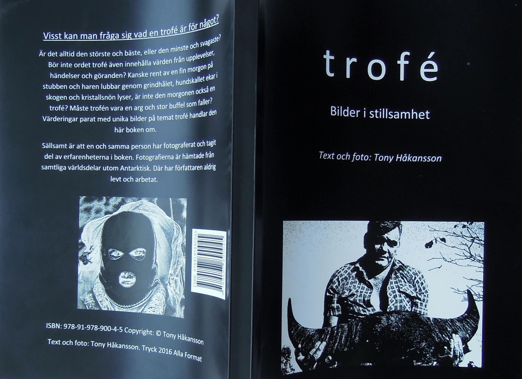 Trofé – bilder i stillsamhet.