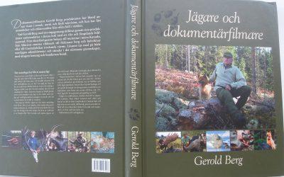 Jägare och dokumentärfilmare Gerold Berg.