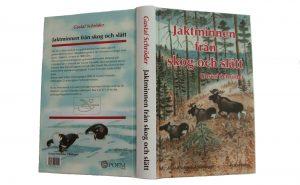 """""""Jaktminnen från skog och slätt"""" som utkom första gången 1891."""