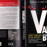 Romanen Vargbyn är skriven av Lars Thunell.